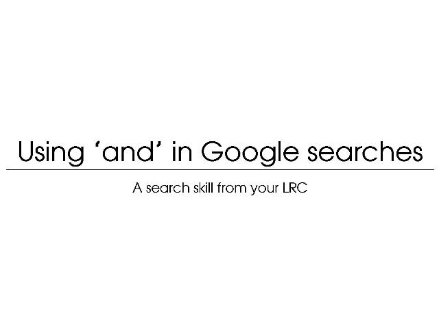[Screencast: Using AND in Google searches]