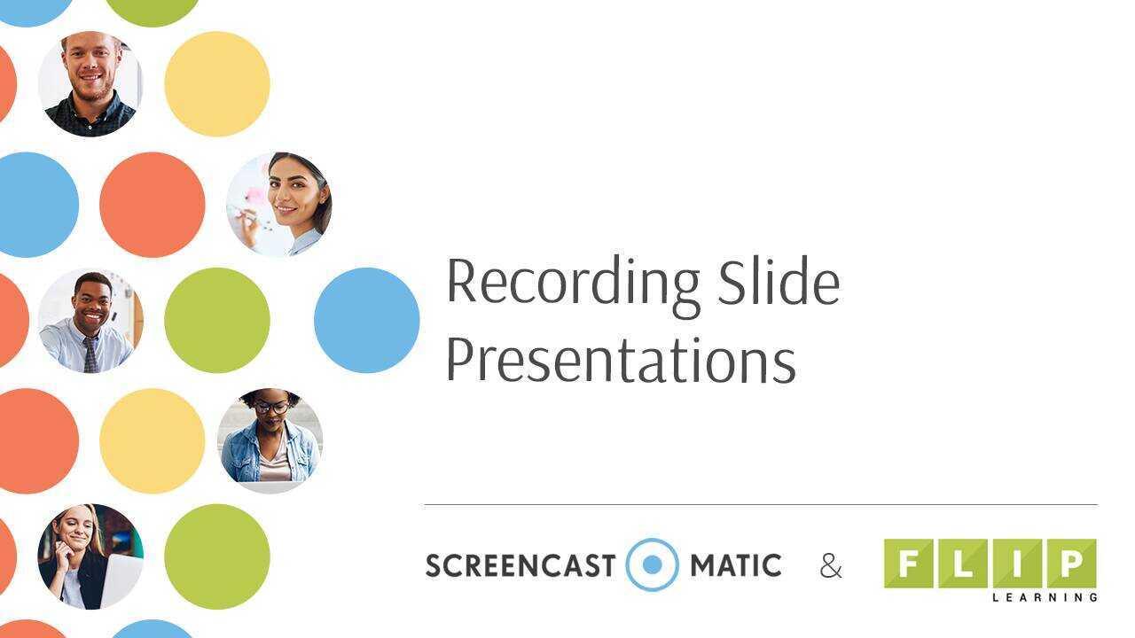 Recording Slide Presentations