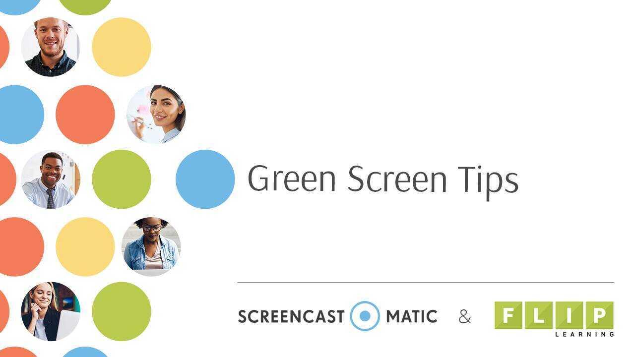 Easy Green Screen Tips