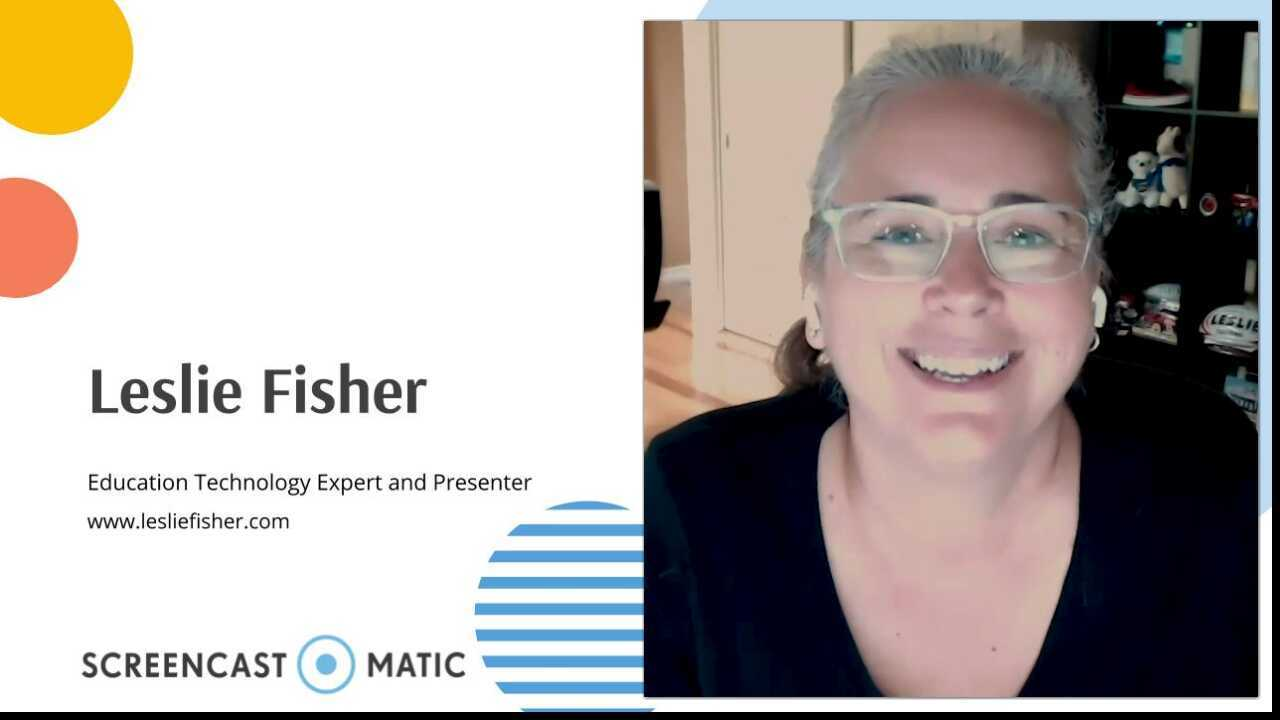 Leslie Fisher Loves Screencast-O-Matic