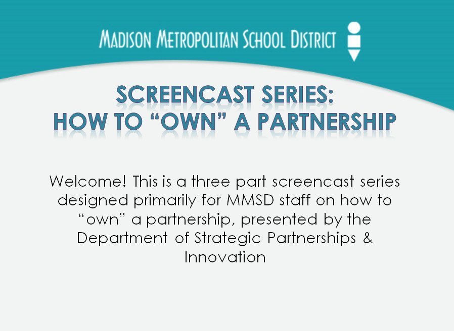 [Screencast: SCREENCAST Part 2: Partnerships Policy and Process]