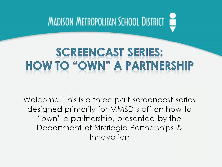 [Screencast: SCREENCAST Part 3-Role and Responsibilities of an MMSD Partnership Owner]