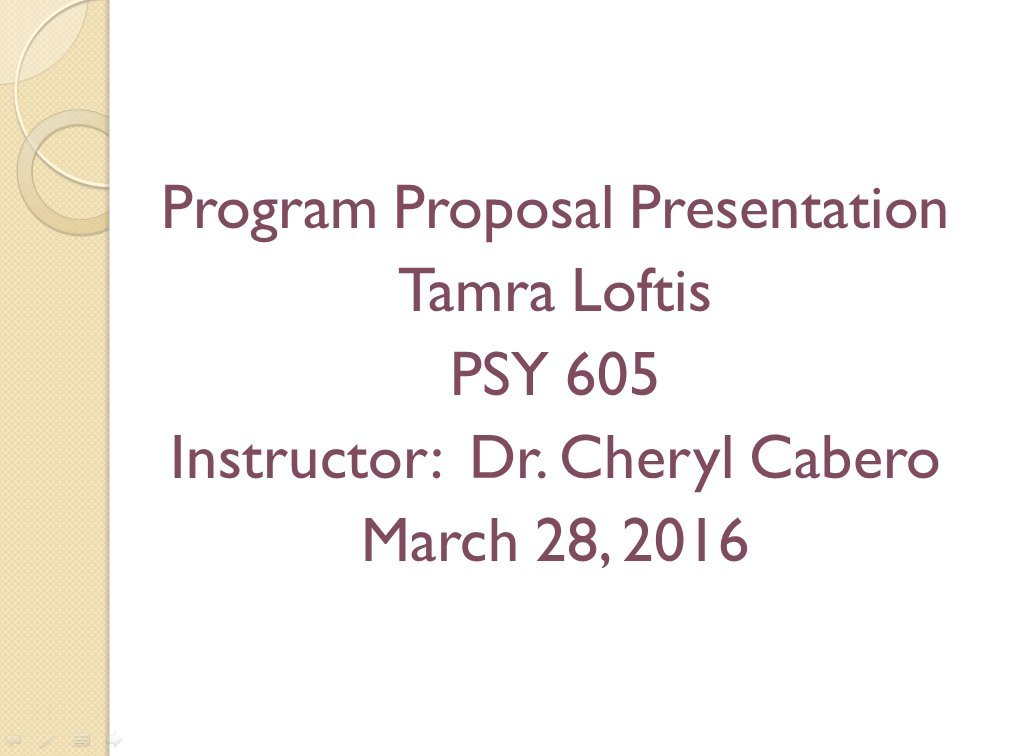 Psy 605 Program Proposal Presentation