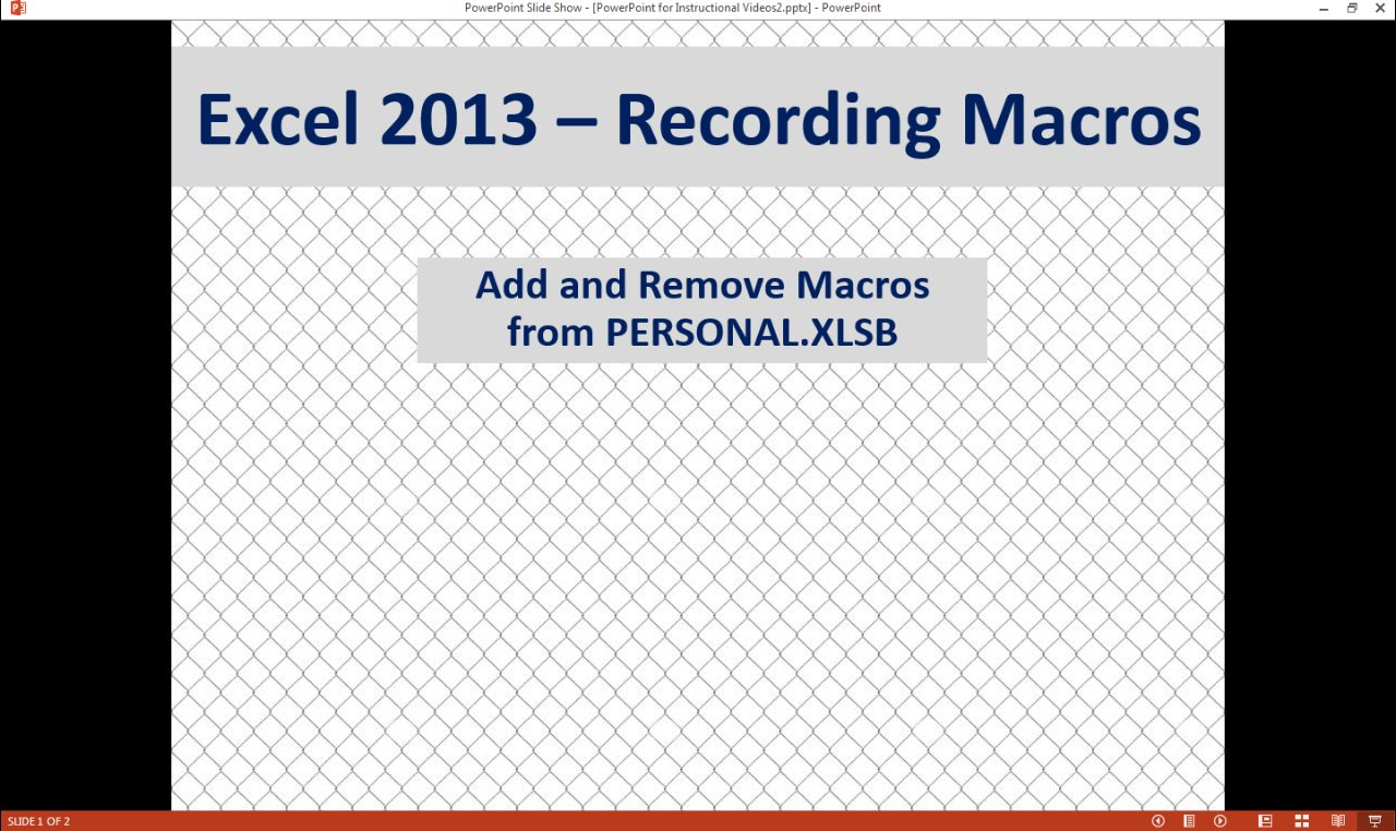 Workbooks unhide personal workbook : Excel 2013 Macros - Add/Remove Macros from PERSONAL.XLSB