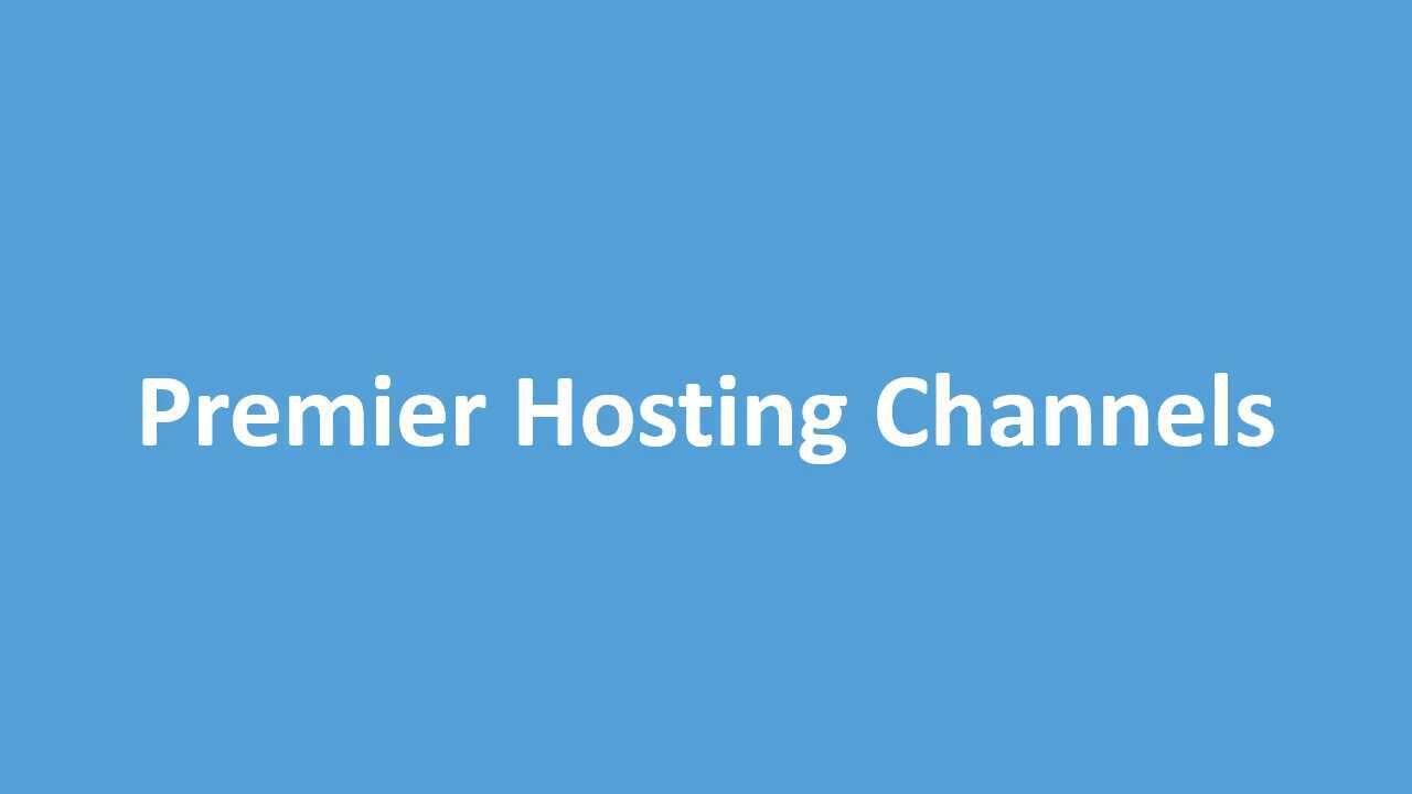 Setting up Premier Hosting Channel List