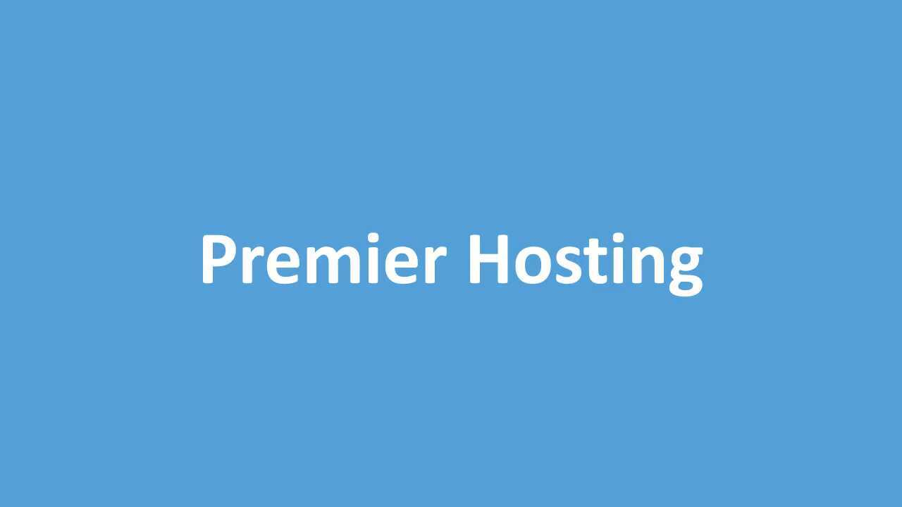 Setting up Premier Hosting