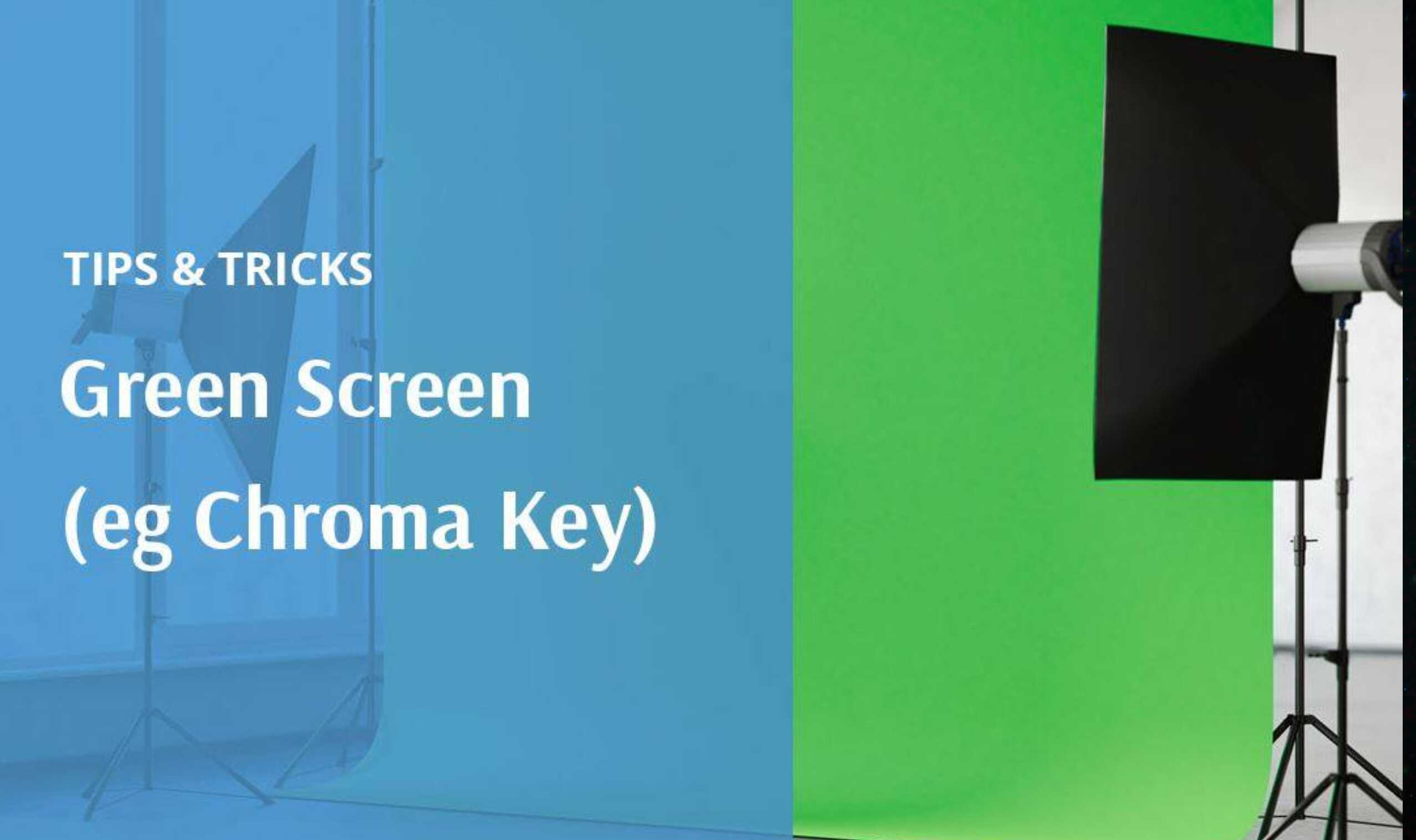 Tips and Tricks: Green Screen Background – Screencast-O