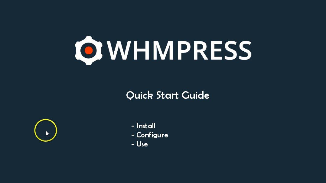 [Screencast: WHMpress Quick Start]