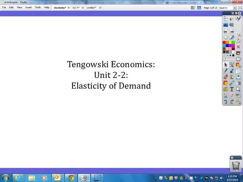 [Screencast: Tengowski Economics: Unit 2-2: Elasticity of Demand]