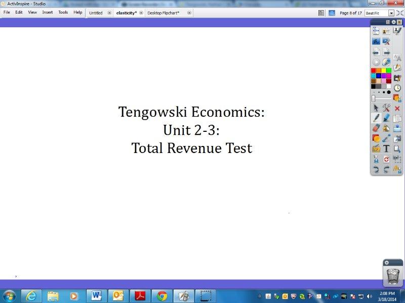 [Screencast: Tengowski Economics: Unit 2-3: Total Revenue Test]